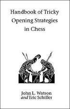 Handbook of Tricky Opening Strategies in Chess