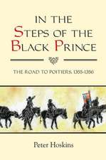 In the Steps of the Black Prince – The Road to Poitiers, 1355–1356