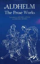 Aldhelm: the Prose Works