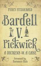 Bardell V. Pickwick:  A Dickens of a Case