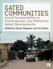 Gated Communities: Social Sustainability in Contemporary and Historical Gated Developments