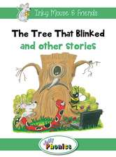 The Tree That Blinked and Other Stories:  Jolly Phonics Readers