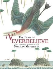 The Land of Neverbelieve. by Norman Messenger:  The Oncoming Storm