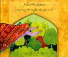Journey Through Islamic Arts