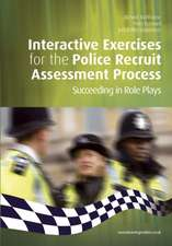 Interactive Exercises for the Police Recruit Assessment Process: Succeeding at Role Plays