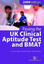 Passing the UK Clinical Aptitude Test (UKCAT) and BMAT 2009