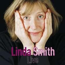 Smith, L: Linda Smith Live