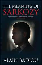 The Meaning of Sarkozy:  How Humanitarianism Went to War