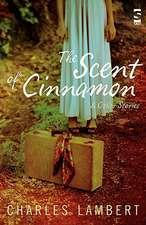 The Scent of Cinnamon
