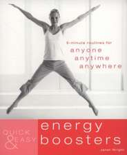 Wright, J: Quick and Easy Energy Boosters