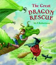 The Great Dragon Rescue:  And Other Stories