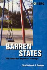 Barren States: The Population Implosion in Europe