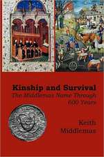 Kinship and Survival:  The Middlemas Name Through 600 Years