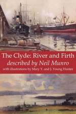 The Clyde:  River and Firth