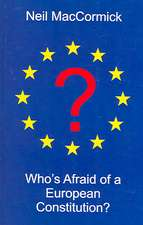 Who's Afraid of a European Constitution?