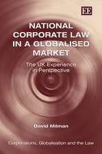 National Corporate Law in a Globalised Market – The UK Experience in Perspective