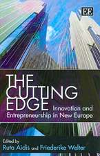 Cutting Edge: Innovation and Entrepreneurship in New Europe