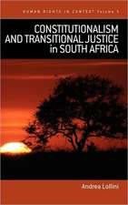Constitutionalism and Transitional Justice in South Africa
