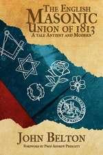 The English Masonic Union of 1813