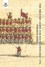 Military Guide for Young Officers, Containing a System of the Art of War 1776