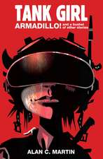 Tank Girl Armadillo!:  And a Bushel of Other Stories