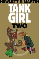 Tank Girl Two:  Remastered