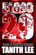 Blood 20:  Tales of Vampire Horror