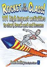 Rocket Up Your Class 101 High Impact Activities to Start, End and Break-Up Lessons