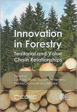 Innovation in Forestry: Territorial and Value Chain Approaches