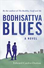Bodhisattva Blues:  Reflections from the Top