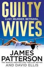 Patterson, J: Guilty Wives