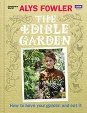 Fowler, A: The Edible Garden