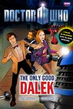 The Only Good Dalek:  Triple-Tested Recipes