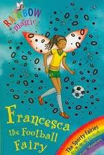 Meadows, D: Rainbow Magic: Francesca the Football Fairy