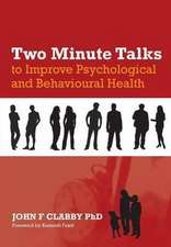 Two Minute Talks to Improve Psychological and Behavioral Health