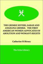 The Grimke Sisters, Sarah and Angelina Grimke. the First American Women Advocates of Abolition and Woman's Rights