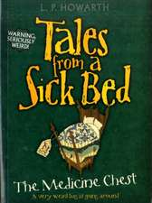 Tales from a Sick Bed