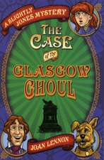 Case of the Glasgow Ghoul:  And the English School That Saved Them