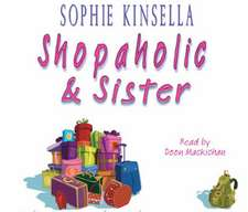 Shopaholic and Sister. 3 CDs