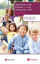 Applications Under Schedule 1 to the Children ACT 1989:  Powers, Duties and Liabilities (12th Edition)