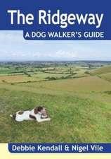 The Ridgeway a Dog Walker's Guide