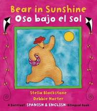 Bear in Sunshine/Oso Bajo El Sol:  A Journey to Outer Space