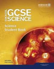 Levesley, M: Edexcel GCSE Science: GCSE Science Student Book