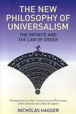 New Philosophy of Universalism, The – The Infinite and the Law of Order