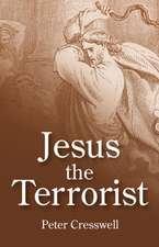 Jesus the Terrorist
