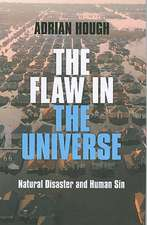 The Flaw in the Universe:  Natural Disaster and Human Sin