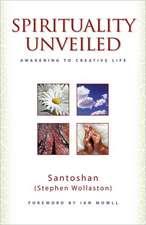 Spirituality Unveiled – Awakening to Creative Life