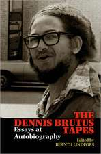 The Dennis Brutus Tapes – Essays at autobiography