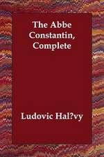 The Abbe Constantin, Complete