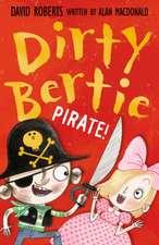 Dirty Bertie 17. Pirate!